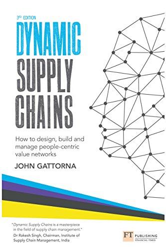 Dynamic Supply Chains by John Gattorna