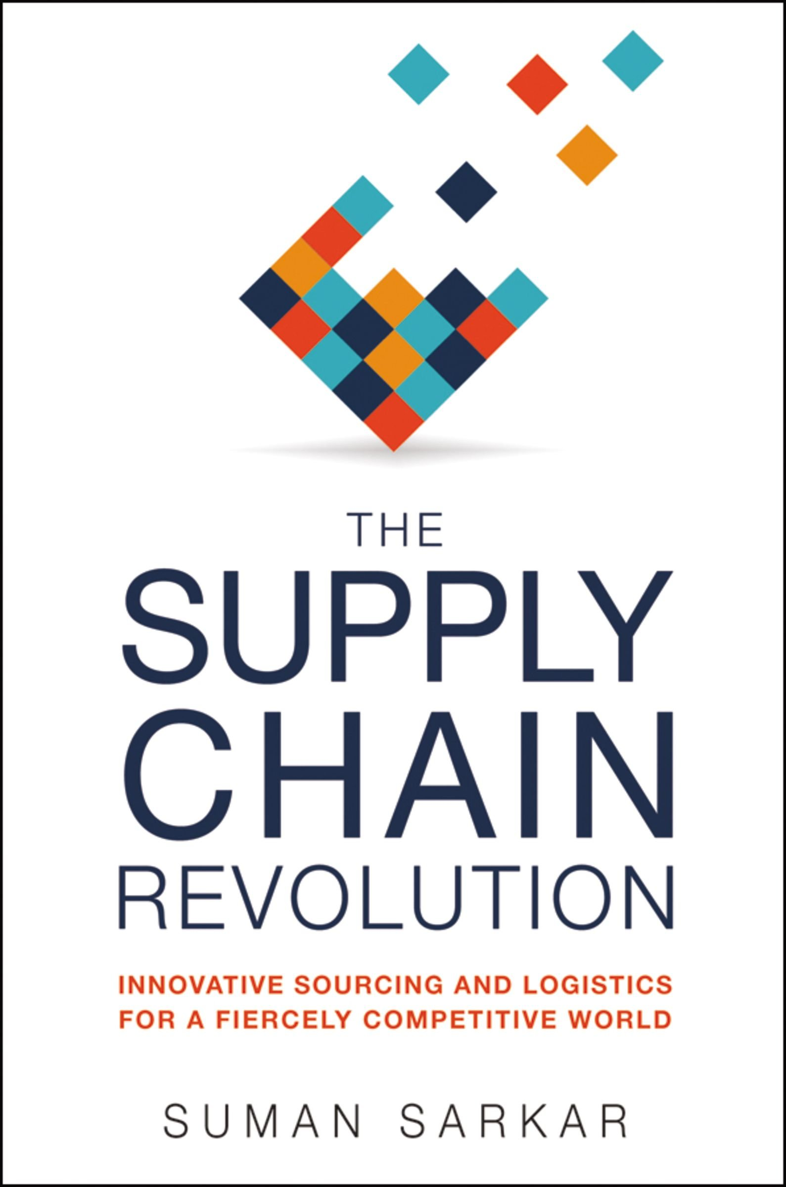The Supply Chain Revolution by Suman Sarkar